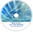 What & Why are they spraying